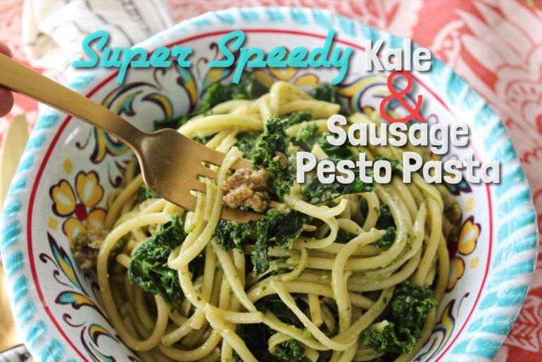 Super Speedy Kale and Sausage Pesto Pasta