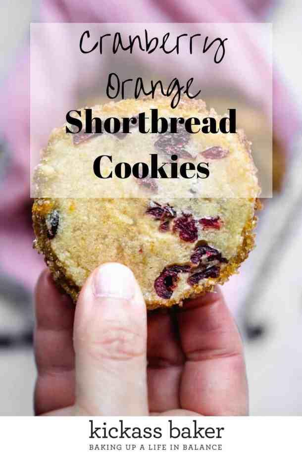 Cranberry Orange Shortbread Cookies | kickassbaker.com pin for pinterest w text overlay