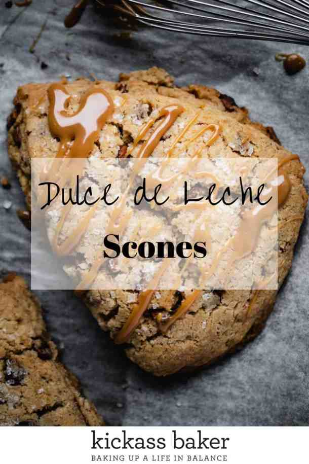 Dulce de Leche Scones | kickassbaker.com pin for pinterest with text overlay