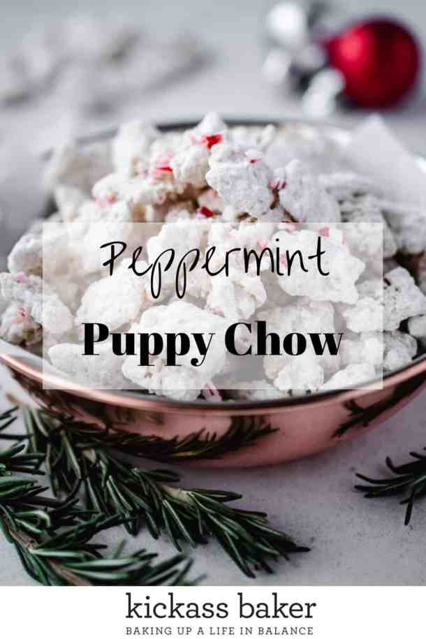 Peppermint Puppy Chow | kickassbaker.com pin for pinterest