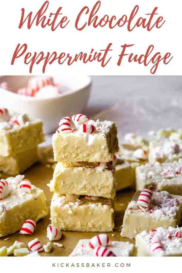 White Chocolate Peppermint Fudge | kickassbaker.com pin for pinterest