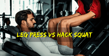 Leg Press Vs Hack Squat: The Quest For Maximum Quadriceps Hypertrophy