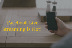 Facebook Live Streaming Video Platform is Hot!