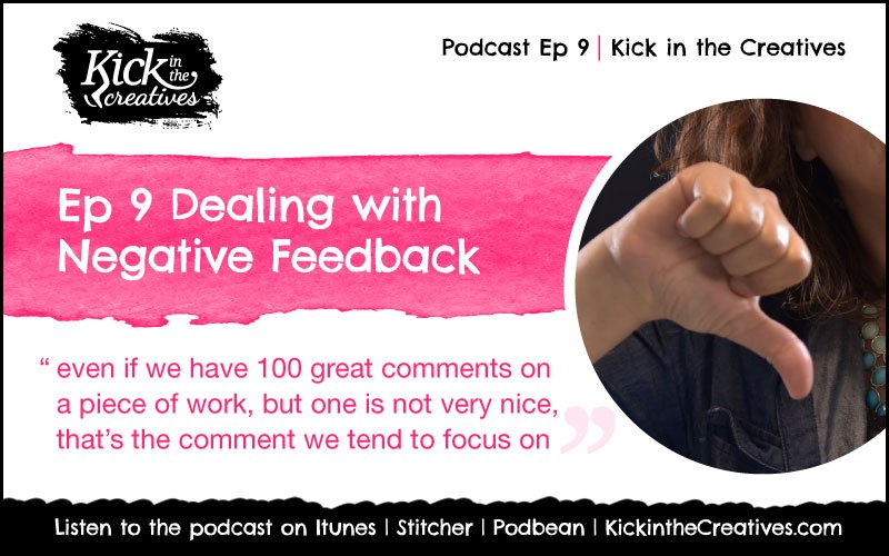 Ep9 dealing with negative feedback