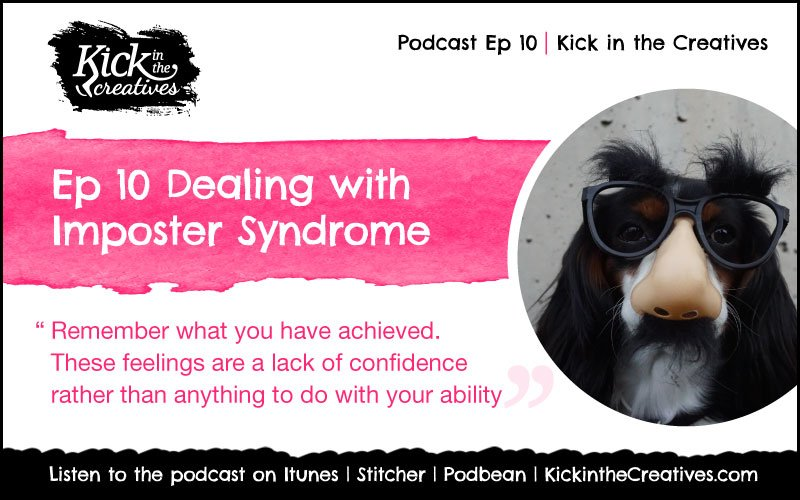 creative podcast Ep10 dealing with imposter-syndrome