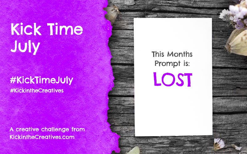 Kick Time July a Month Long Creative Challenge