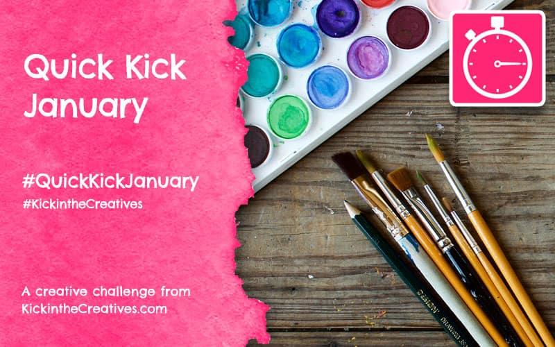 Quick Kick January