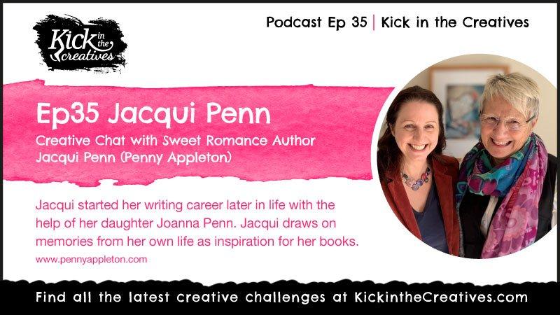 Ep 35. Creative Chat with Author Jacqui Penn aka Penny Appleton