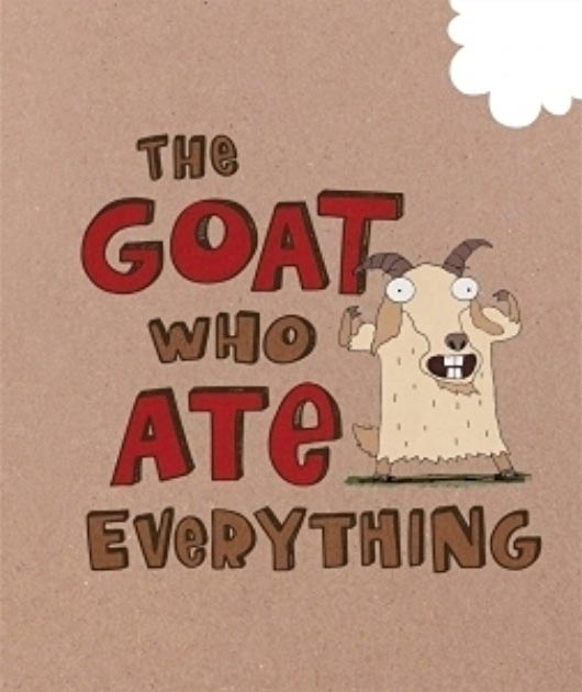 the-goat-who-ate-everything-making-the-moose-out-of-life-mcdonalds-happy-meal-books