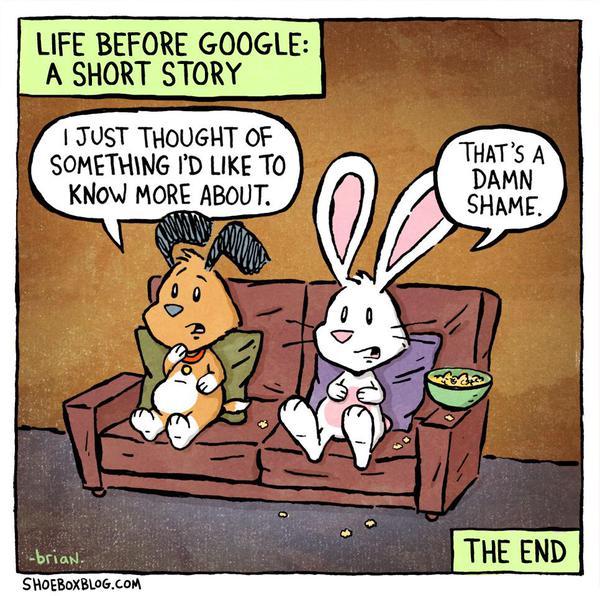 Life without Google – Gives me the heebie jeebies!