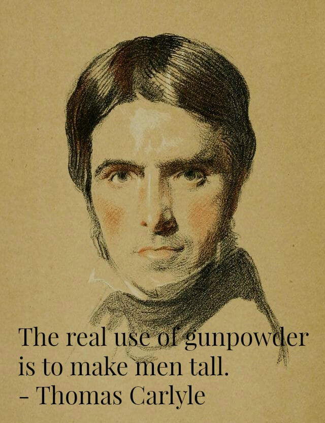 Thomas Carlyle and quote about gunpowder