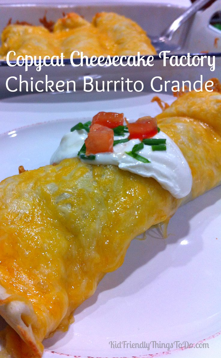 Cheesecake Factory Burrito Grande Copycat Recipe