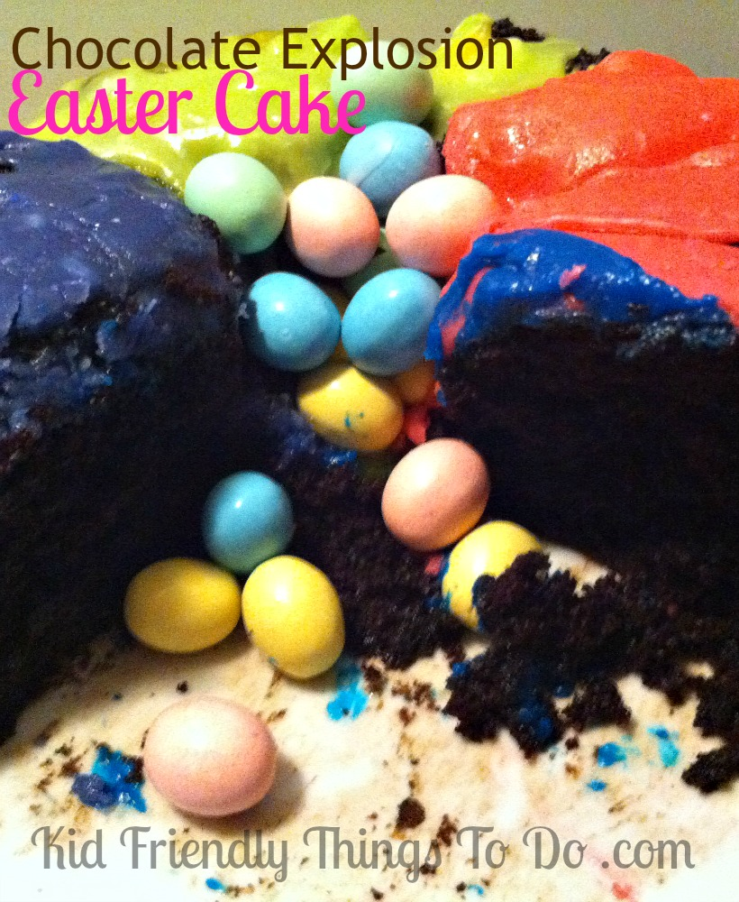 Chocolate Explosion Easter Cake. Oh my!