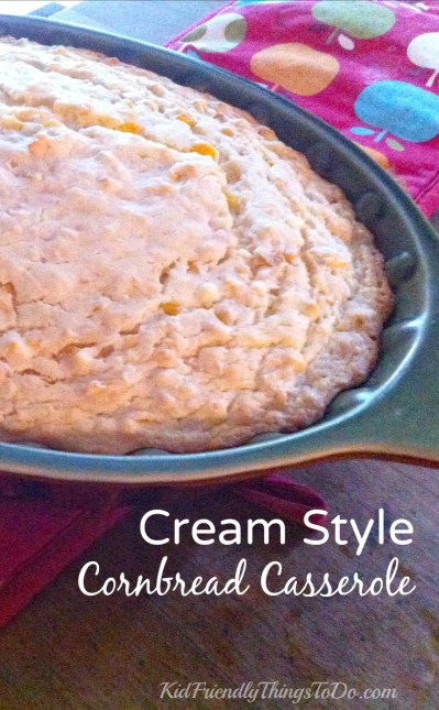 Cream Style Moist Cornbread Casserole Recipe - KidFriendlyThingsToDo.com