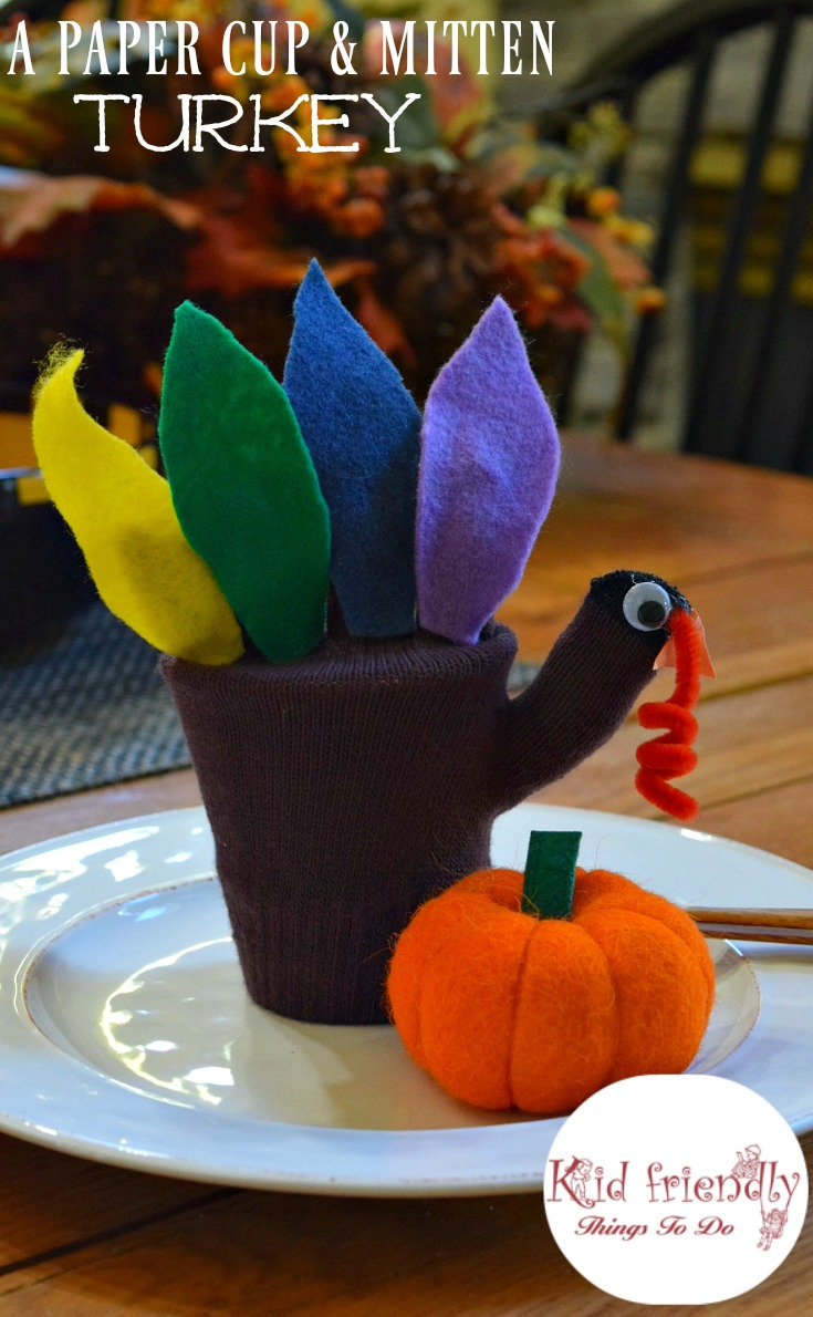 A Paper Cup and Mitten Turkey for a fun Thanksgiving Table Decoration and Goody bag craft for the kids! www.kidfriendlytingstodo.com
