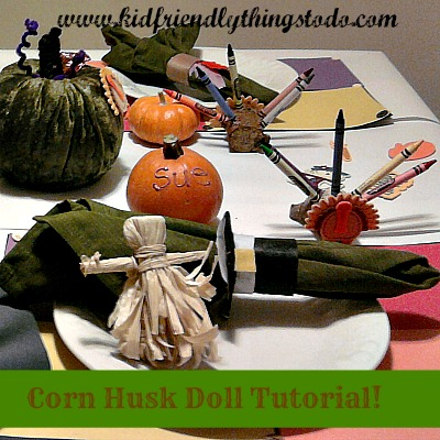 10 Thanksgiving craA Step by Step Guide with Pictures to help on making Corn Husk Dolls! A great addition to Thanksgiving!fts to make a Beautiful and Kid Friendly Thanksgiving Table!