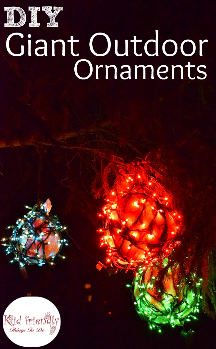 Easy DIY Outdoor Christmas Ornaments for your yard. Great holiday decorations - www.kidfriendlythingstodo.com