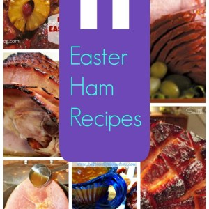 11 Easter Ham Recipes you've got to try!