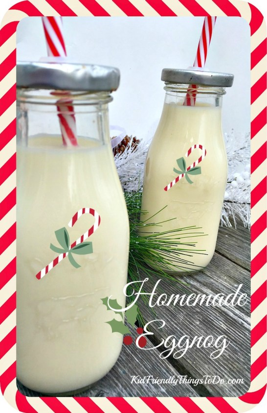 Easy Homemade Eggnog Recipe. Mom's famous eggnog!  - KidFriendlyThingsToDo.com