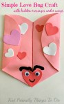 Simple Love Bug Craft with a place to write Valentine Messages under the wings - KidFriendlyThingsToDo.com