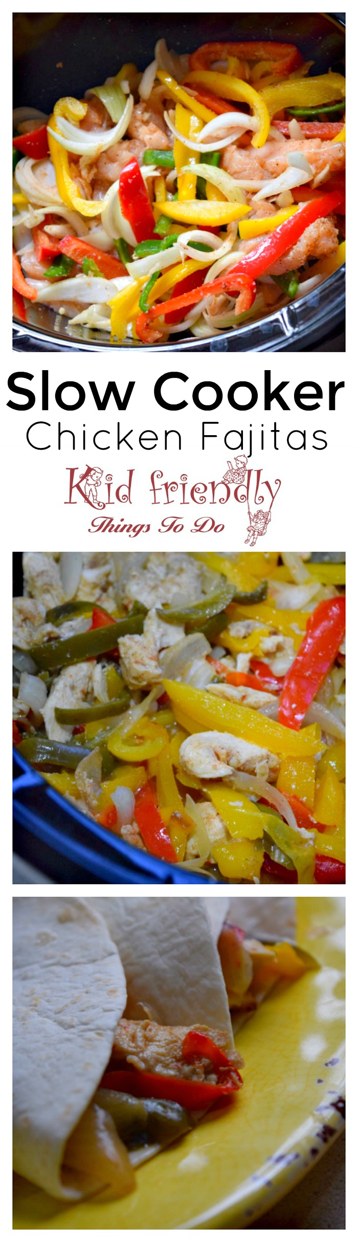 Busy night Easy and Delicious Slow Cooker Chicken Fajitas Recipe - www.kidfriendlythingstodo.com