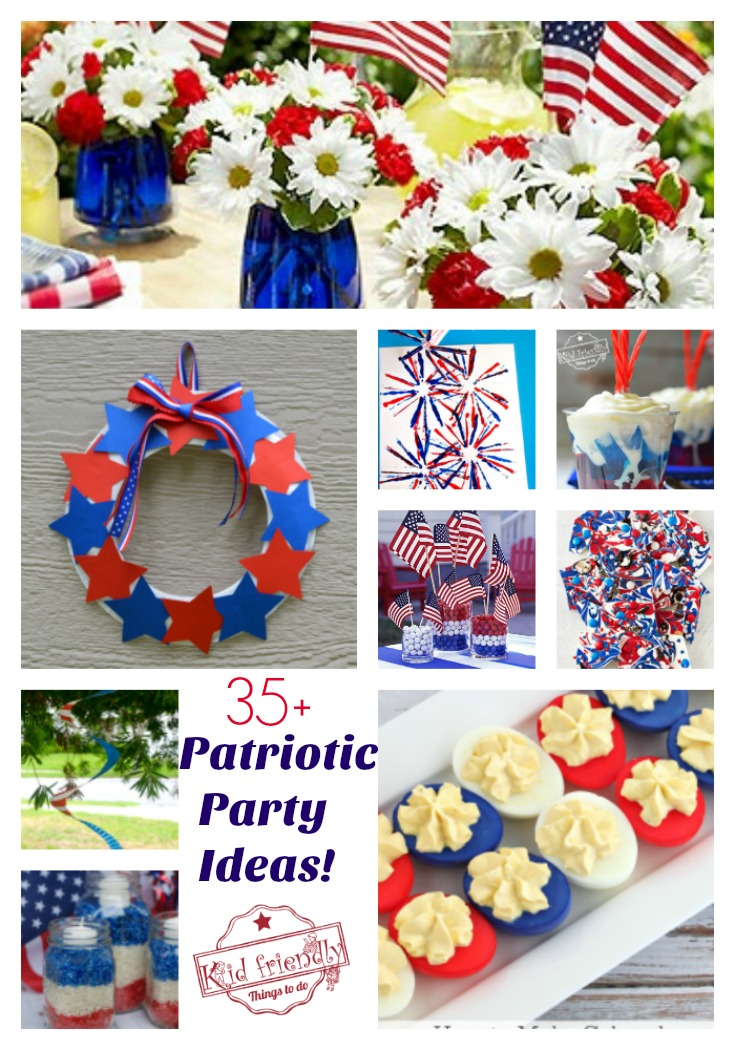 Over 35 Patriotic Themed Party Ideas, DIY Decorations, Crafts, Fun Foods and Recipes