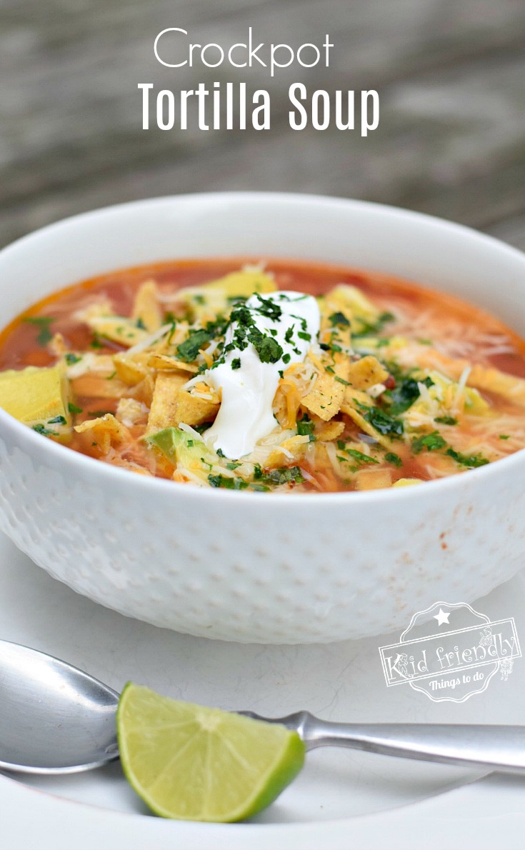 Easy and Healthy Slow Cooker Chicken Tortilla Soup Recipe - The most delicious tortilla soup, ever! The best! So easy too. www.kidfriendlythingstodo.com
