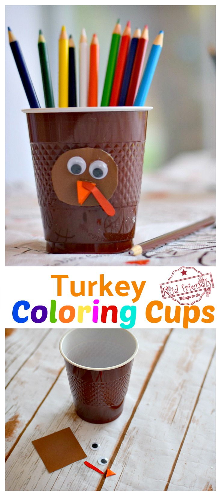 Adorable and Easy DIY Turkey Coloring Cups for the Kids at the Thanksgiving Table - Simple craft and activity - www.kidfriendlythingstodo.com