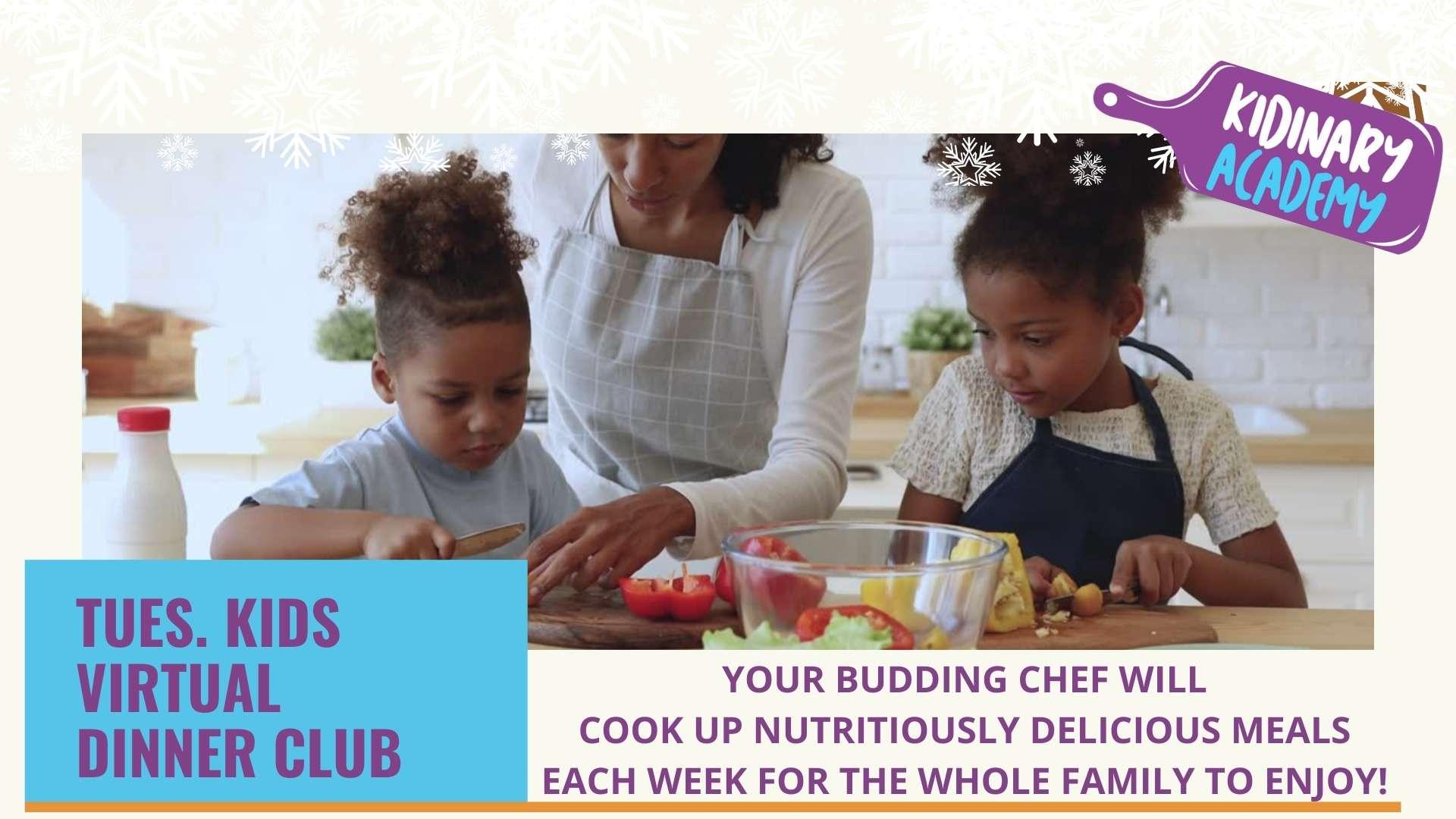 Tuesday Kids Virtual Dinner Club