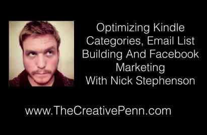 Optimizing Kindle Categories, Email List Building And Facebook Marketing With Nick Stephenson