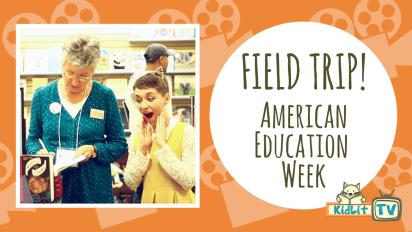 Field Trip! | American Education Week with Darlene Beck Jacobson