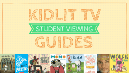 KidLit TV Releases Common Core-Aligned Student Viewing Guides