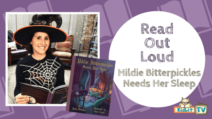 Read Out Loud: HILDIE BITTERPICKLES NEEDS HER SLEEP