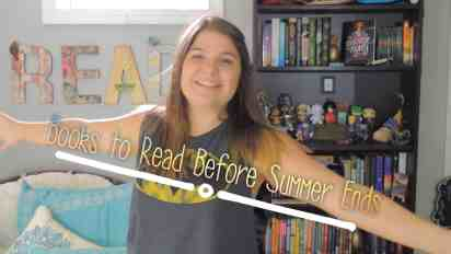 Books to Finish Before The End of Summer 2016