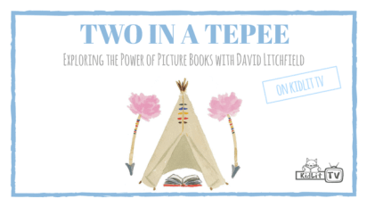 Two in a Tepee on KidLit TV!