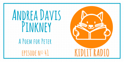 KidLit Podcast: Andrea Davis Pinkney