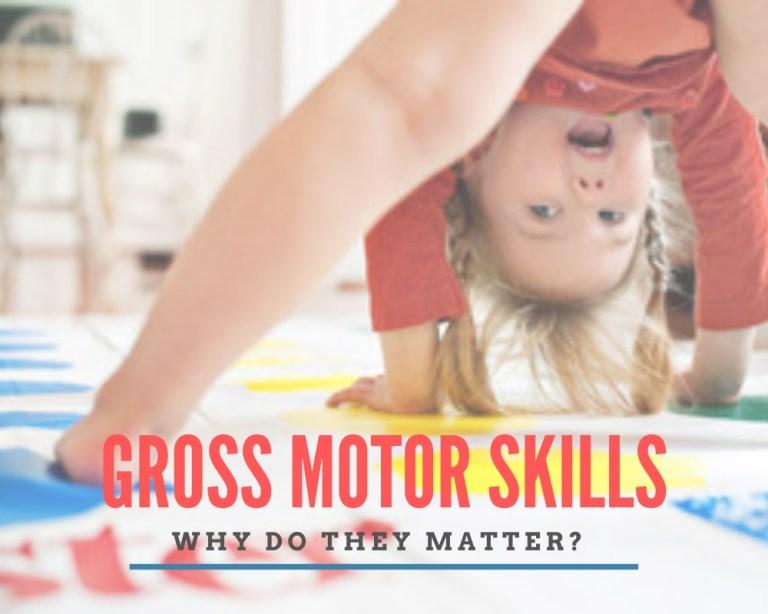 Gross Motor Skills for kids