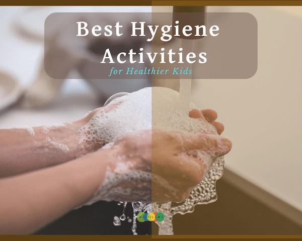 Hygiene STEM Activities for kids