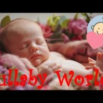 ❤ 8 HOURS ❤ Brahms Lullaby for Babies to go to Sleep – Baby lullaby song go to sleep – Soft music
