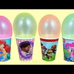 Balloons Surprises Cups Paw Patrol My little Pony Doc McStuffins Disney Princess Ariel Shopkins