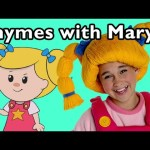 London Bridge is Falling Down and More Rhymes with Mary | Nursery Rhymes from Mother Goose Club!