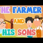 Story Time – The Farmer and his Sons | Aesop's Fables | Kids Story