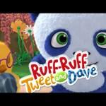Mountain Adventure – Ruff Ruff Tweet And Dave