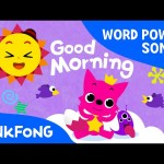 Good Morning | Word Power | PINKFONG Songs for Children