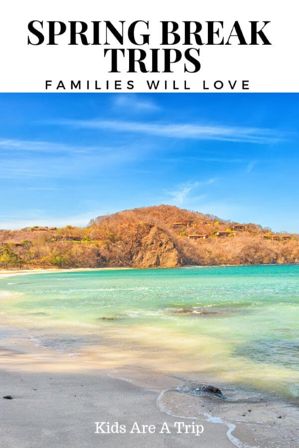 If you're looking for the best spring break family getaways, we have 10 ideas to help with your planning. From beaches to cities to mountains, we have something for everyone. - Kids Are A Trip