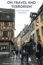 On Travel and Terrorism: Counting Our Blessings