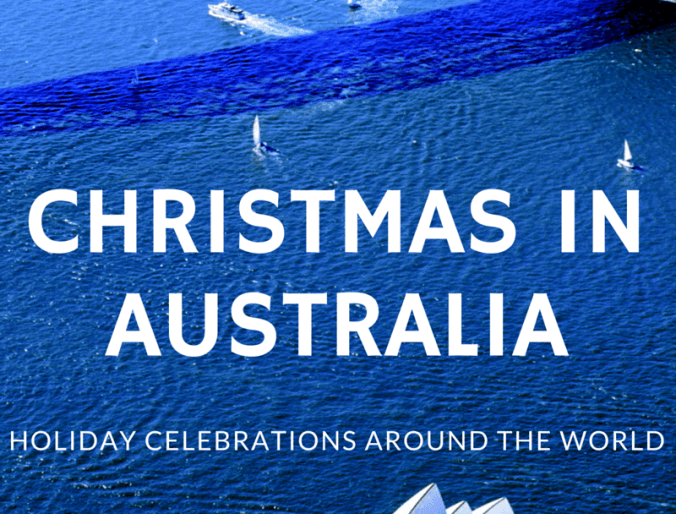 Celebrating Christmas in Australia: Holidays Around the World