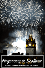 Hogmanay in Scotland – Holidays Around the World