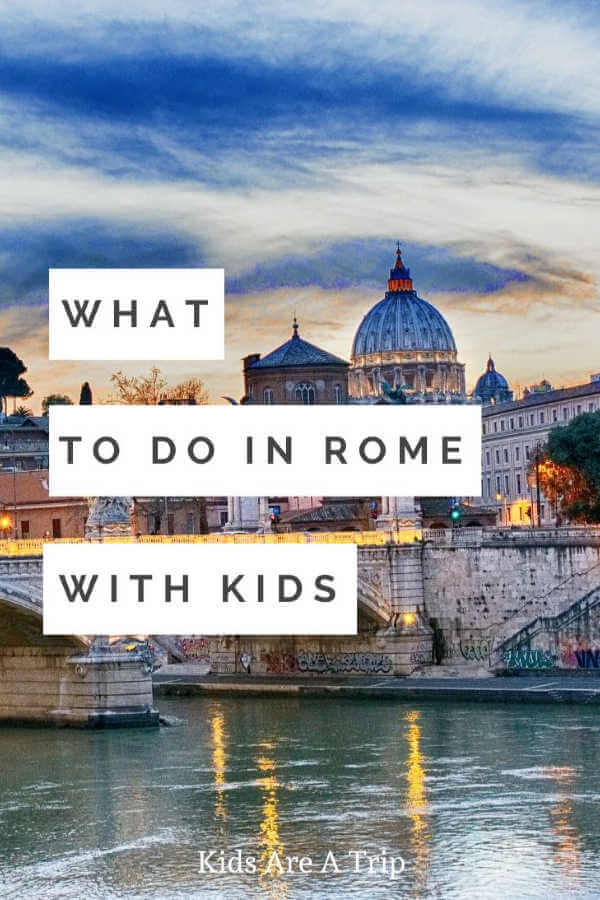 Rome with kids-Kids Are A Trip