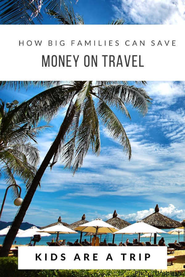 save money on travelling-Kids Are A Trip